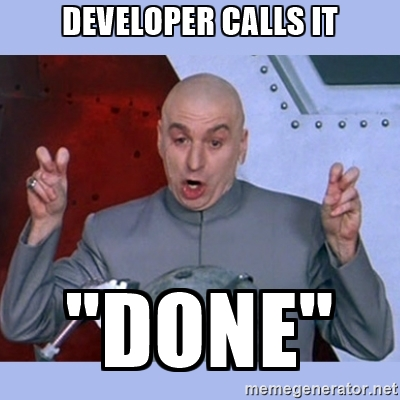 Developer calls it Done